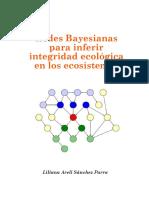 Redes Bayesianas Para Inferir Integridad Ecologica en Los Ecosistemas