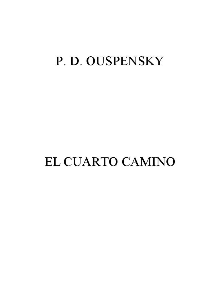 Ouspensky PD - El cuarto camino.pdf