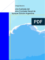 Historia Ilustrada Del Celebre Combate Naval de Iquique. Edicion Argentina (2002)