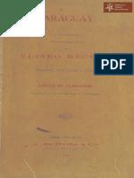 Paraguay, capítulos entresacados de la nueva geografía universal por Eliseo Reclus, prólogo,traducción y notas de Ramón de Olascoaga, profesor de la Universidad Nacional de Asunción año 1896