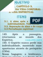 """Terceiro Encontro - Livro Segundo de """"O Livro dos Espíritos"""", Allan Kardec, Cap. 3"""