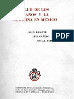 La Salud de Los Mexicanos y La Medicina en México (1977)- Kumate, Jesus