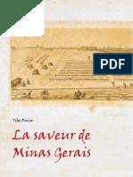 La saveur de Minas Gerais, Tião Rocha