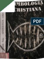 FERRANDO LOIS, J. - Simbologia Cristiana - Juan Flors, Barcelona, 1958