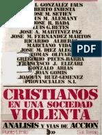 GONZALEZ FAUS, J. I. (Et Al), Cristianos en Una Sociedad Violenta. Analisis y Vias de Accion. Sal Terrae, 1980