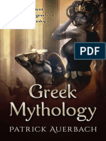Greek Mythology the Ancient Myths and Legends of Greek Mythology