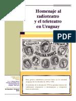 Homenaje al radio y teleteatro uruguayo.