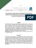 Aplicação das tecnologias da informação e comunicação em bibliotecas universitárias como recursos auxiliares à educação de deficientes visuais