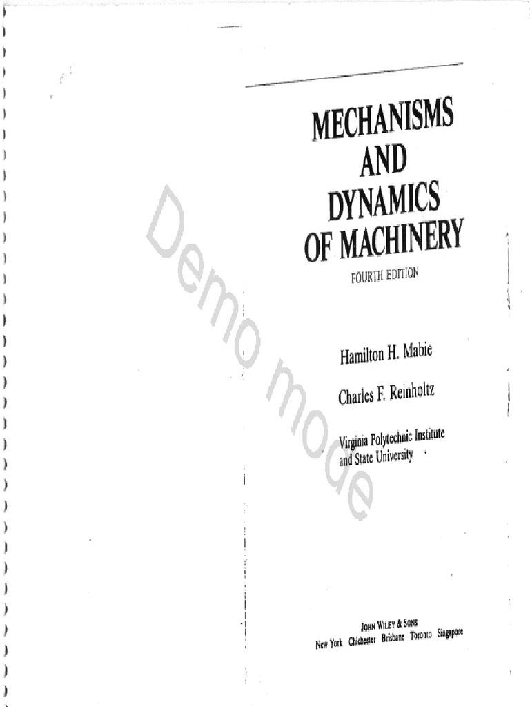 Hamilton Horth Mabie, Charles F. Reinholtz-Mechanisms and
