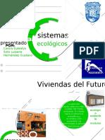 Sistemas ecologicos de construccion.