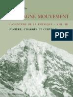 La Montagne Mouvement 3 - Lumière, charges, et cerveau