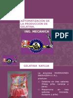Automatización de La Producción de Gelatina