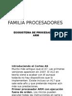 Familia Procesadores Arm
