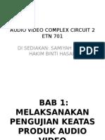 Bab 1 Melaksanakan Pengujian Keatas Produk Audio Video 1