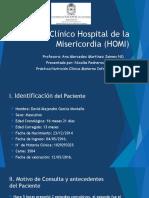 Caso Clínico Hospital de La Misericordia (HOMI