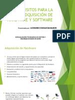 Requisitos Para La Adquisición de Hardware y Software