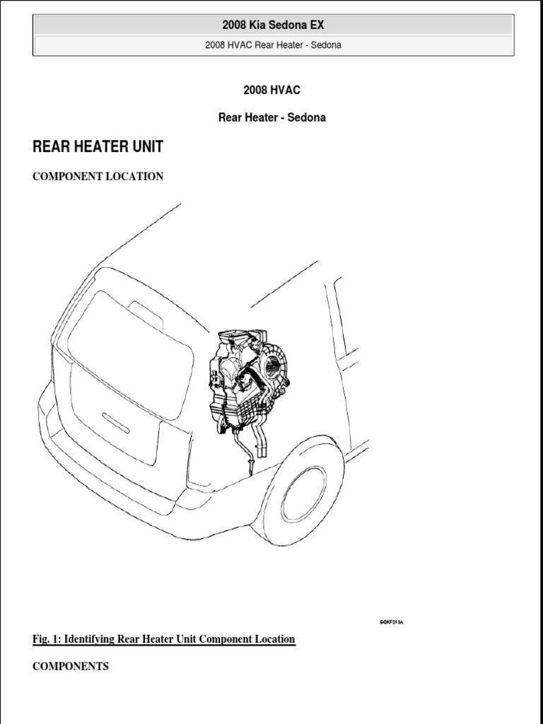 Rear Heater Unit: 2008 Kia Sedona EX 2008 Kia Sedona EX