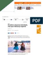Reportagem Portal Terra_Brasileiro Despreza Identidade Latina, Mas Quer Liderança Regional, Aponta Pesquisa