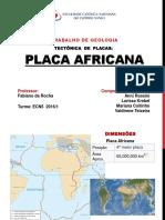 Apresentação- Placa Africana - Trabalho Geologia