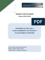 Sistemas de Anclaje y Posicionamiento de Buques y Plataformas Offshore