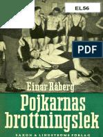 Råberg Einar. Pojkarnas Brottningslek