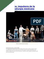 Orteuv, impulsora de la dramaturgia mexicana