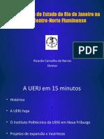 A Universidade Do Estado Do Rio de Janeiro Na Região Centro-Norte Fluminense - Ricardo Carvalho de Barros