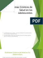 Problemas Cronicos de Salud en Los Adolescentes