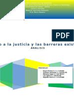 Analisis Sobre El Acceso a La Justicia y Las Barreras Existente Niryan Ch-Guillermo H-Marianny v-Luis Y y Alejandro