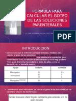Formula Para Calcular El Goteo de Las Soluciones
