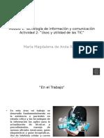 DeAndaReyes_MariaMagdalena_M1S1_Identificación de Usos de Las TIC