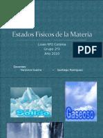 Estados Físicos de la Materia