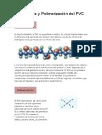 Estructura y Polimerización Del PVC