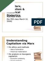Karl Marx & Historical Dialectics - PED HI UGM - 2009