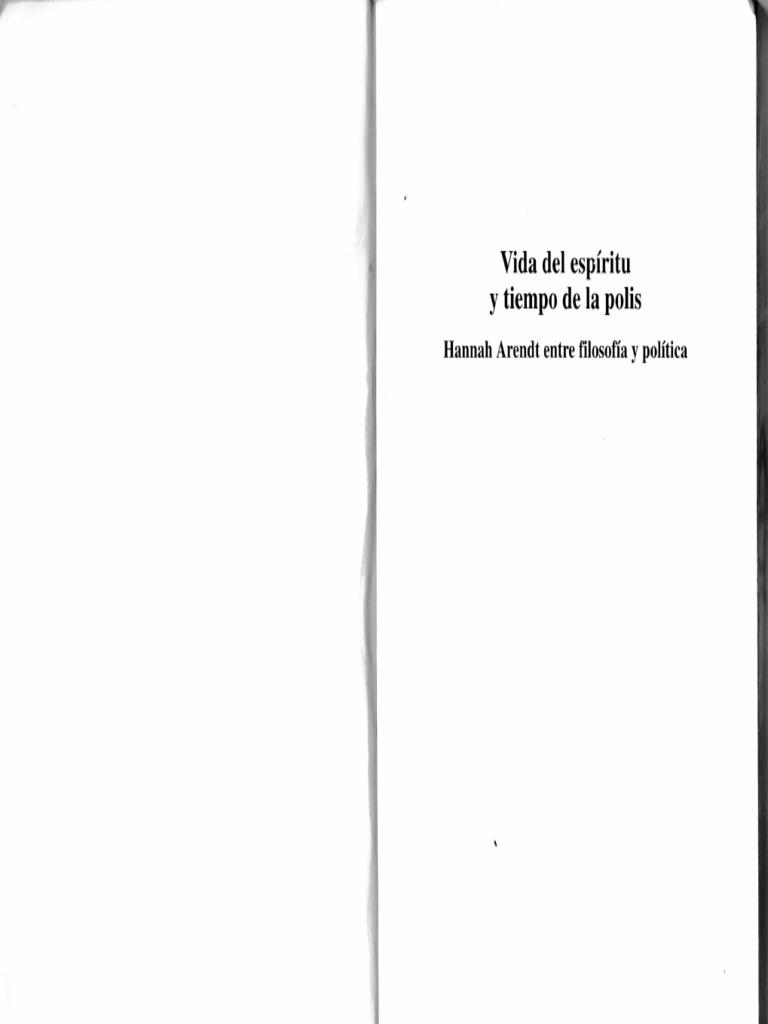 Simona Forti - Vida Del Espiritu y Tiempo de La Polis. Hannah Arendt ...