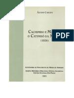 (LIVRO COMPLETO Cachimbo e Maraca o Catimbo Da Missao (1938) (Alvaro Carlini 1993)