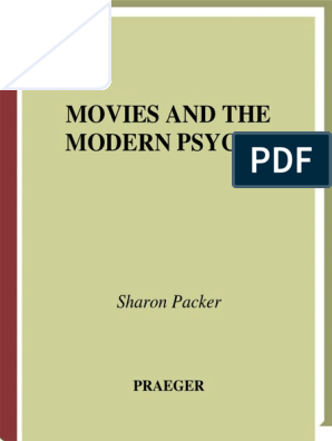 Packer+_Movies-and-the-Modern-Psyche++ (1) pdf | Psychiatry