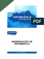 Slides de Informática - Márcio Lilma 08-06-16 - Madrugadão