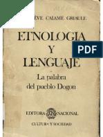 Etnologia y Lenguaje. La Palabra Del Pueblo Dogón - Griaule, Genevieve