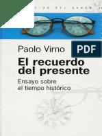 Paolo Virno - El Recuerdfo Del Presente. Ensayo Sobre El Tiempo Historico