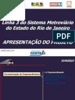 Linha 3 do Metrô São Gonçalo/RJ