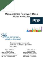 Masa Atómica Relativa y Masa Molar Molecular