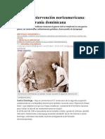 Segunda Intervención Norteamericana Violó Soberanía Dominicana