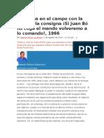 Campaña en El Campo Con La Temeraria Consigna ¡Si Juan Bó No Coge El Mando Volveremo a Lo Comando!, 1966