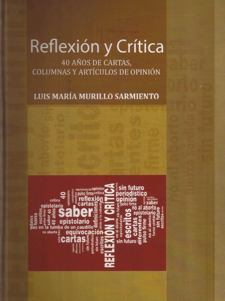 REFLEXIÓN Y CRÍTICA - Luis María Murillo Sarmiento