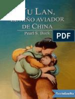 Yu Lan El Nino Aviador de China - Pearl S Buck