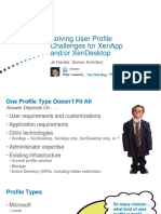 Solving User Profile Challenges - XenApp and XenDesktop