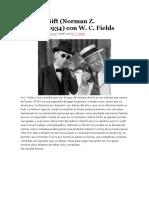 81. It's a Gift (Norman Z. McLeod, 1934) Con W. C. Fields