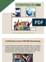 PMI Certification Exams PMI-001 Braindumps