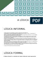 A Lógica Informal e Formal